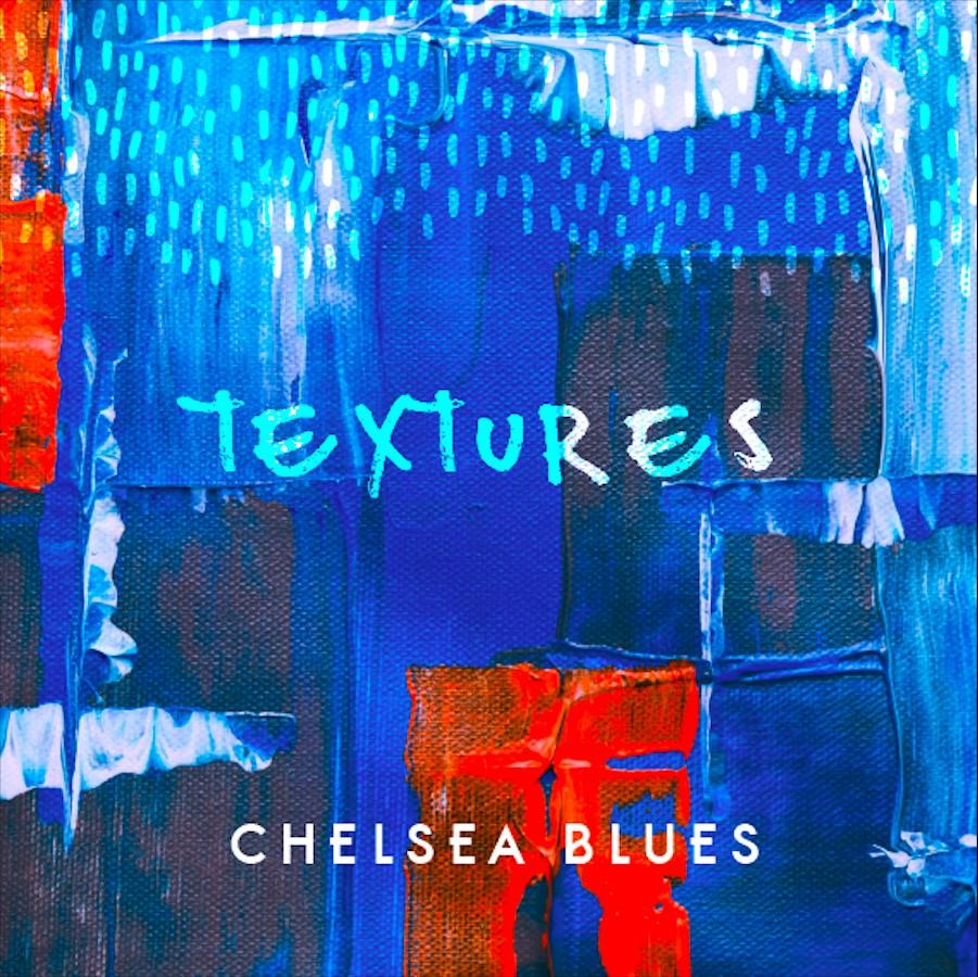 Textures - Chelsea Blues